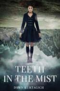 TeethInTheMist