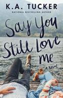 SayYouStillLoveMe.png