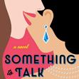 SomethingToTalkAbout
