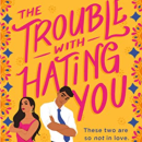 TroubleWithHatingYou